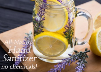 Pure and Natural Hand Sanitizer – no chemicals!